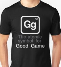 Gg - The atomic symbol for 'Good Game' T-Shirt