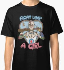 Fight Like A Girl - Fight Like A Tank Girl (Tank Girl) Classic T-Shirt