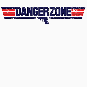 Danger Zone by JKTees