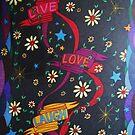 Live Love Laugh by Steve Boisvert