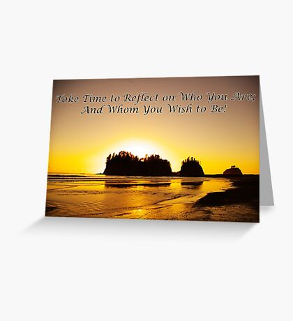 take time to reflect Greeting Card