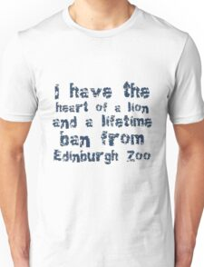 I Have The Heart of A Lion And A Lifetime Ban T-Shirt