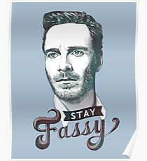 Stay Fassy (blue) Poster