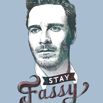 Stay Fassy (blue) by OURO8OROS