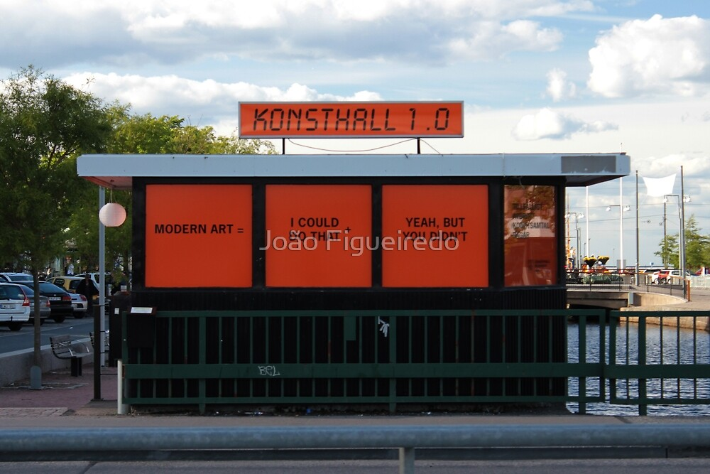 Something you should know about modern art... by João Figueiredo