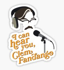 "Toast of London - ""I can hear you, Clem Fandango"" Sticker"