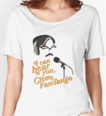 "Toast of London - ""I can hear you, Clem Fandango"" Women's Relaxed Fit T-Shirt"