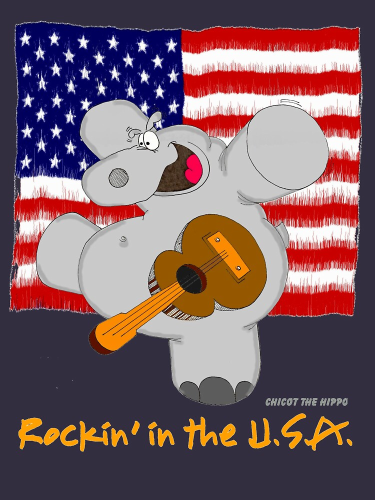 Hippo Rockin in the USA by Chicot