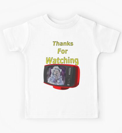 Thanks For Watching Kids Clothes