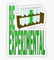 sei experimentell Sticker