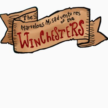 The Marvelous Misadventures Of The Winchesters by ddowney