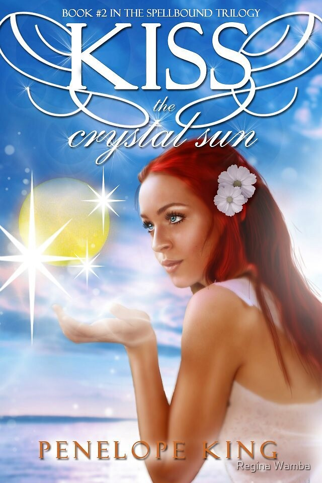 Kiss of the Crystal Sun by Regina Wamba