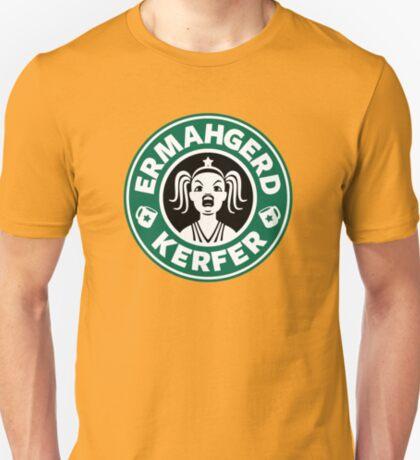 ERMAHGERD, KERFER! T-Shirt