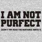 Not purfect by FMelo
