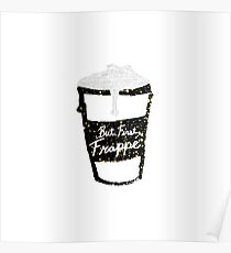 """""""But First Frappe"""" Hand Painted Coffee Cup Poster"""