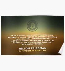 Bitcoin Capitalism Libertarian Milton Friedman Freedom Poster