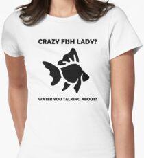 Crazy Fish Lady?!  T-Shirt