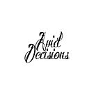 Avid Decisions™ by ShopLiveReall