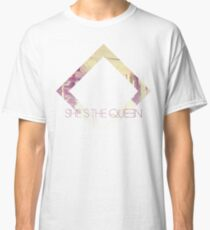 She's The Queen Classic T-Shirt
