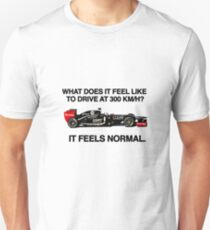 On Driving at 300Km/h T-Shirt