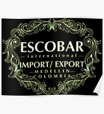 Escobar Import and Export White Sand Glow Poster