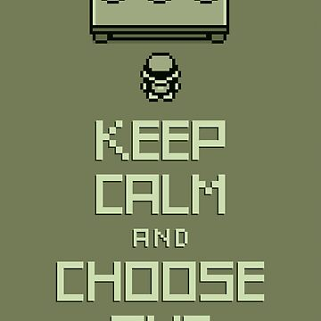 Keep Calm and Choose One by maiconmcn