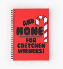 Cuaderno de espiral ¡Y NINGUNO para Gretchen Wieners! - Mean Girls Christmas