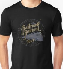 Railroad Revival contest entry Unisex T-Shirt