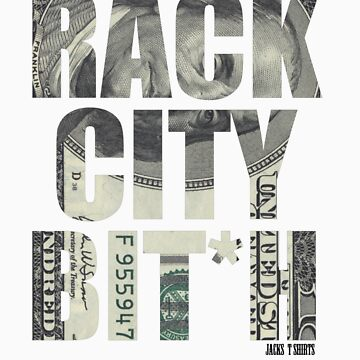 Rack City by jackthewebber