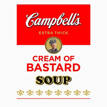 Campbell's Extra Thick Cream of Bastard Soup (white) by Tunic