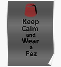 Keep Calm and Wear a Fez - Grey Poster