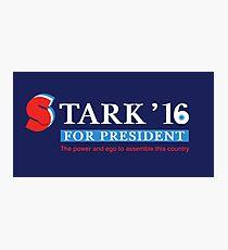 Stark for President 2016 Photographic Print