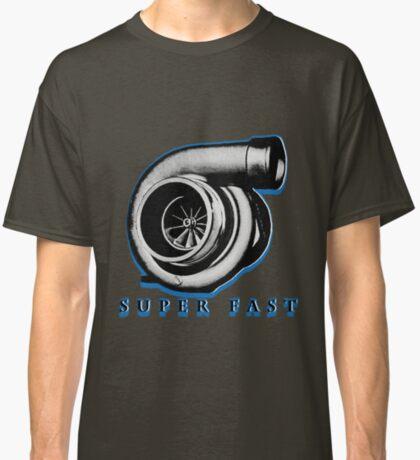 Super Fast Turbo Classic T-Shirt
