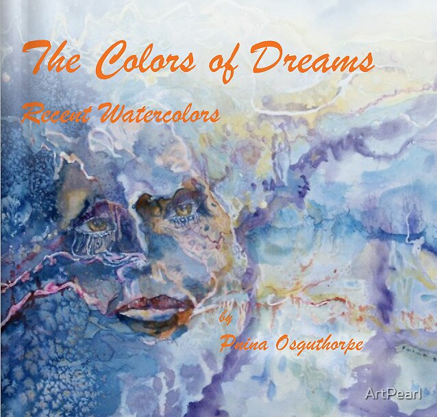 """The Colors of Dreams"" mini portfolio by ArtPearl"