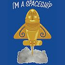 I'm a spaceship by cintrao