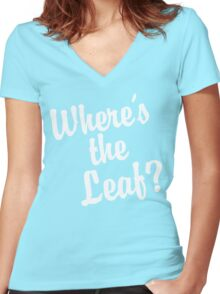 Where's the Leaf? (White Text) Women's Fitted V-Neck T-Shirt