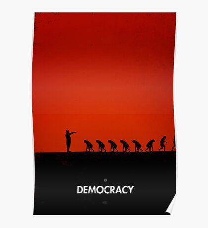 99 Steps of Progress - Democracy Poster