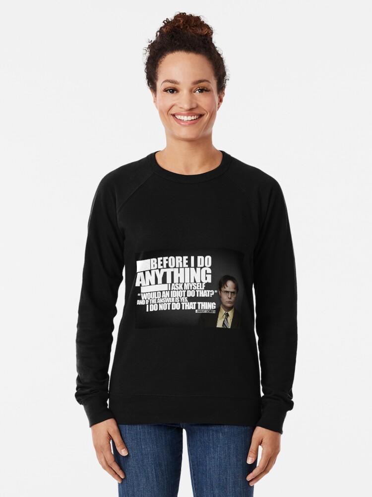 Alternative Ansicht von Bevor ich etwas tue Leichter Pullover