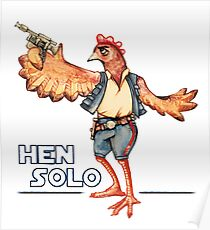 Hen Solo Poster