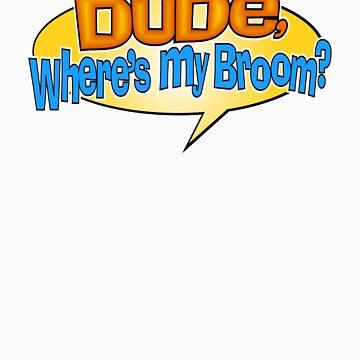 DUDE, WHERE IS MY BROOM? by ronyjackson