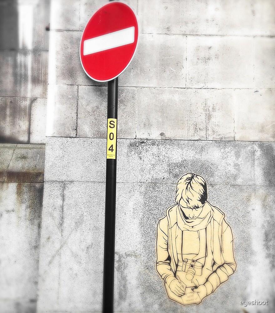 No Entry by eyeshoot
