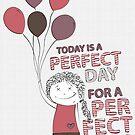 Perfect Day by Gal Ashkenazi