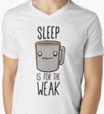 Sleep Is For The Weak Men's V-Neck T-Shirt