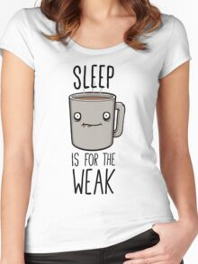 Sleep Is For The Weak Women's Fitted Scoop T-Shirt