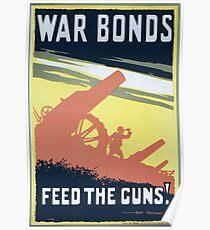 War bonds Feed the guns! 656 Poster