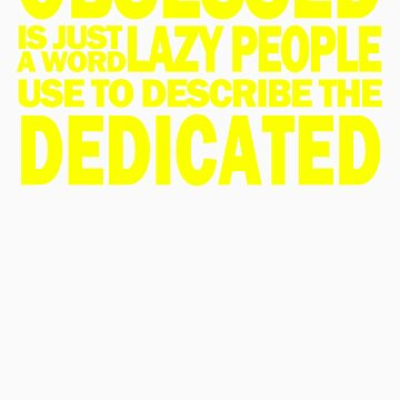 The Dedicated by endorphin