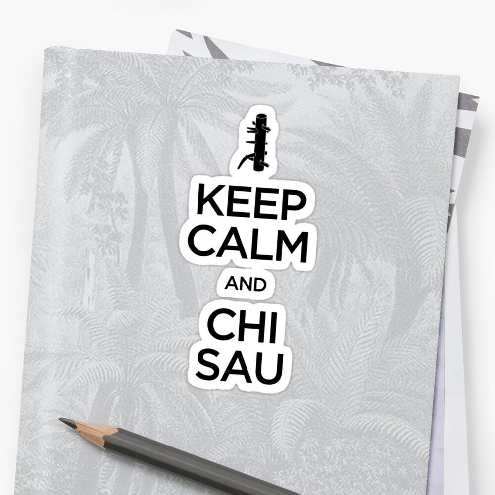 Keep Calm and Chi Sau (Wing Chun) - Dark by bammydfbb