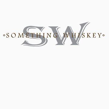 something whiskey by SSGD