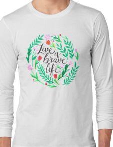 Live a Brave Life T-Shirt