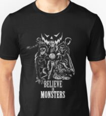 Believe In Monsters T-Shirt